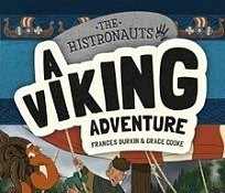 The histronauts viking adventure