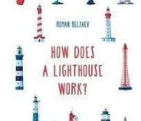 How does a lighthouse work book