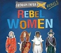 Paper dolls dress up book rebel women