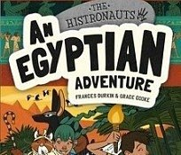The Histronauts series an egyptian adventure